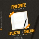 {Music} Upwizzy ft Gara Cheetah Pen Game