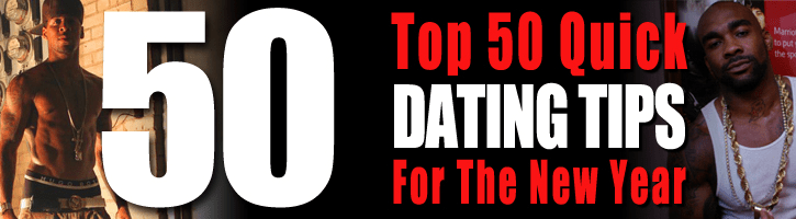 Cypher Avenue's Top 50 Quick Dating Tips for the New Year: Tips 26 – 50