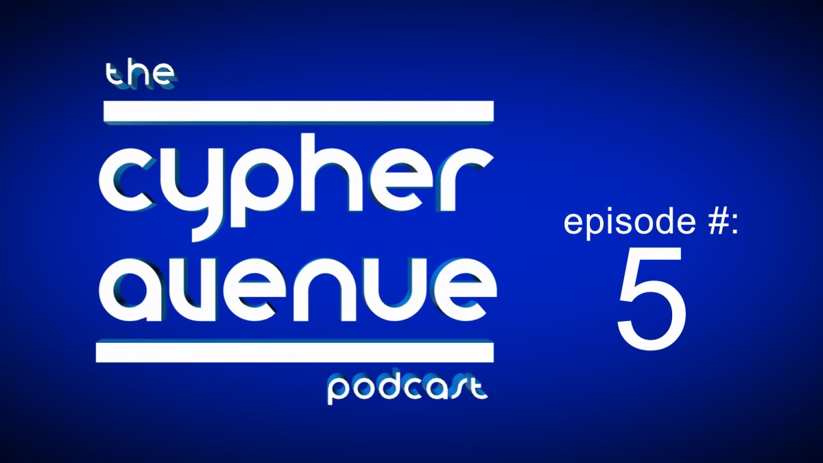 Cypher Avenue Podcast #5 – DJ Baker, Masculinity, Gay Rappers, Sex, Web Series & More