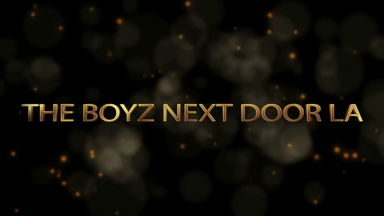 The Boyz Next Door LA _ Episode 1 _ Welcome to the Neighborhood(1)