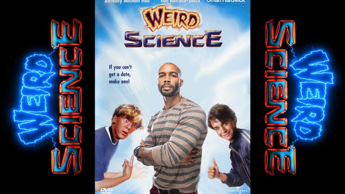 Let's Play A Game: Weird Science – What Would Your Perfect Guy Look Like?