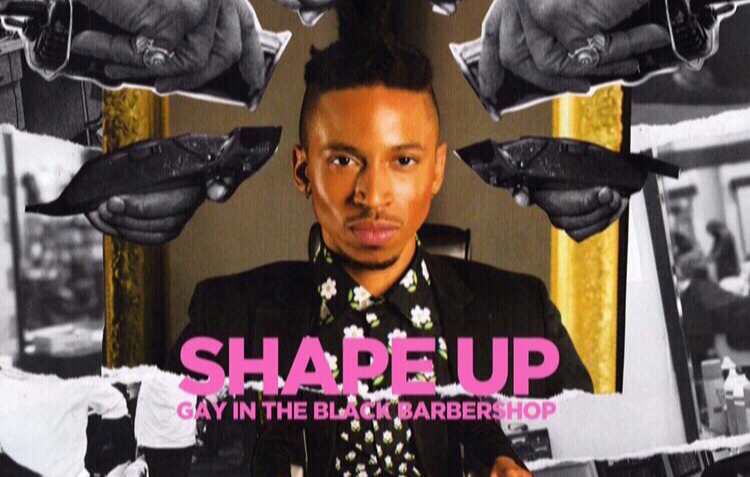 """WATCH: Trailer For """"Shape Up: Gay in the Black Barbershop"""""""