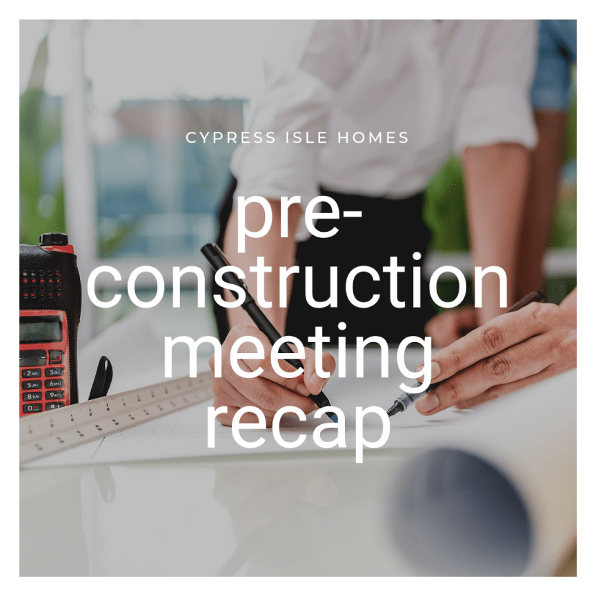 preconstruction meeting recap
