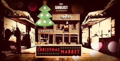 The Soulist Christmar Market