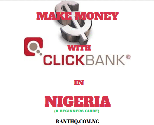 How To Create A ClickBank Account In Nigeria 2020 (Step-By-Step Guide)