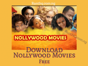 Top 5 Websites To Download Nigerian Movies Free In 2020
