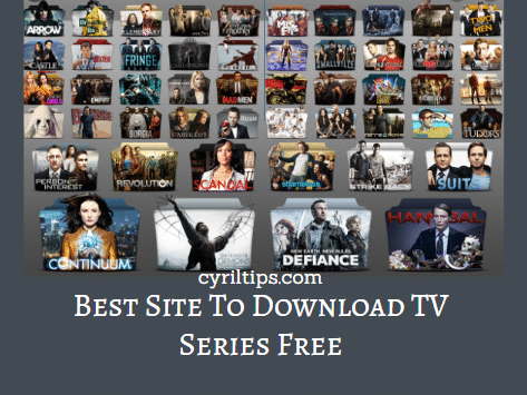 Best Site To Download TV Series Free On Phone And PC (2020 Guide)