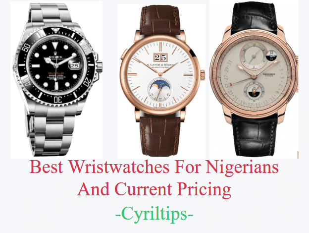 The Best Luxury Wristwatches And Prices In Nigeria (With Pictures)