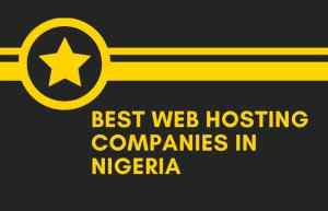 14 Best Web Hosting Companies in Nigeria