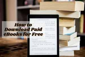 How to Download Paid eBooks for Free