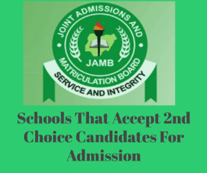 Updated List Of Nigerian Universities That Accept Second Choice Candidates In JAMB 2020/2021
