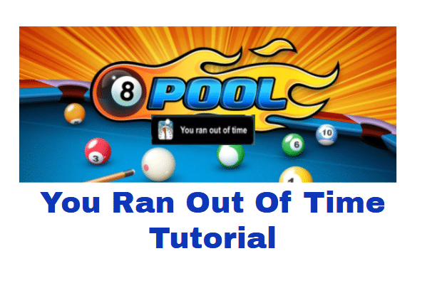 How To Hack Time In 8 Ball Pool 2021 (You Ran Out Of Time)