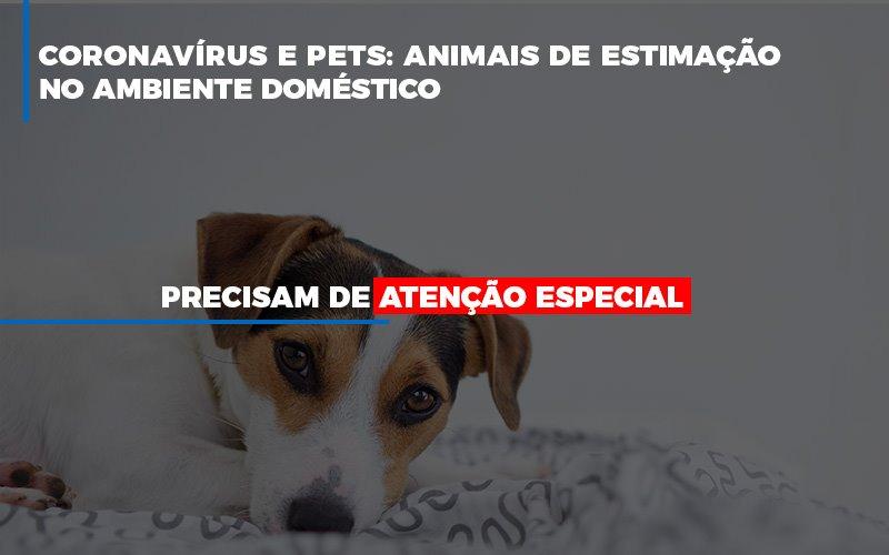 Coronavirus E Pets - Cysne Administradora de bens e Condomínios