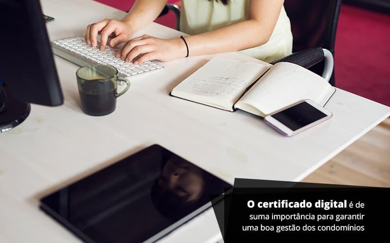 O Certificado Digital Post (1) - Cysne Administradora de bens e Condomínios