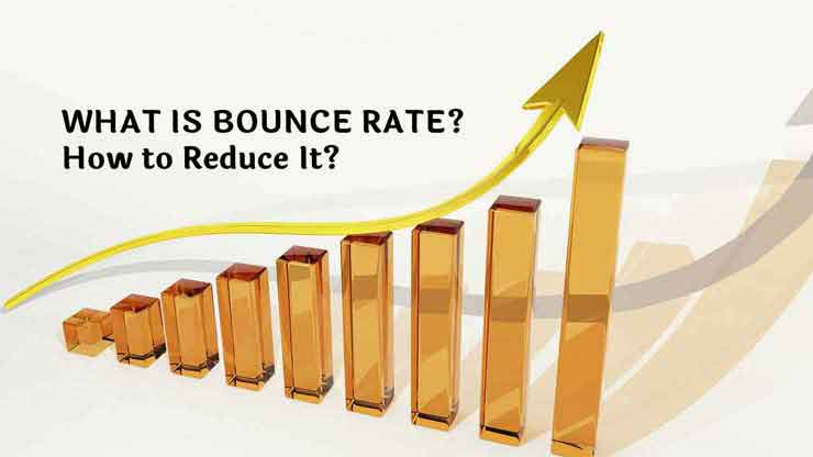 What Is Bounce Rate, 8 Ways to Reduce Bounce Rate,