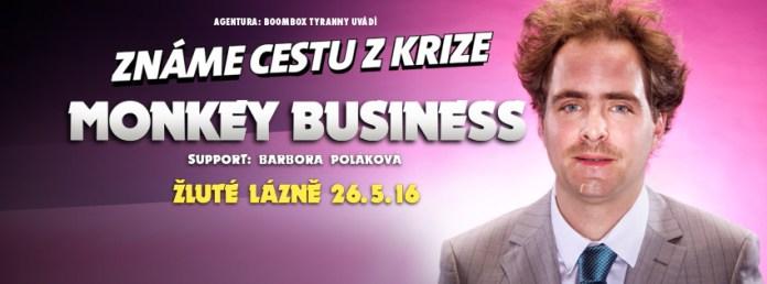 monkey business Známe cestu z krize poster