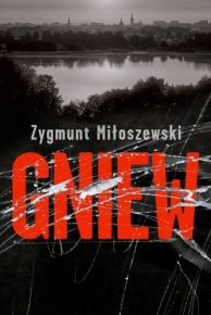 Zygmunt Miłoszewski – Gniew - ebook