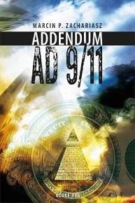 Marcin P. Zachariasz – Addendum AD 9/11 - ebook