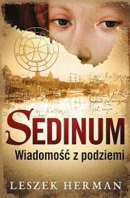 Leszek Herman – Sedinum. Wiadomość z podziemi - ebook