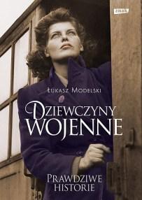 Łukasz Modelski – Dziewczyny wojenne - ebook