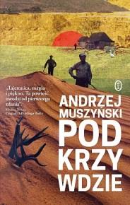 Andrzej Muszyński – Podkrzywdzie - ebook