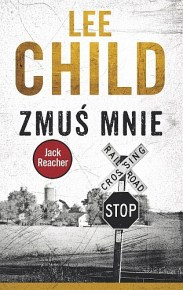 Lee Child – Zmuś mnie - ebook