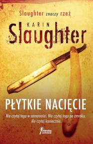 Karin Slaughter – Płytkie nacięcie - ebook