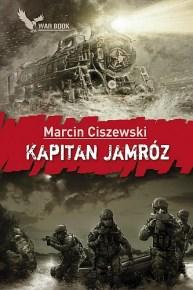 Marcin Ciszewski – Kapitan Jamróz - ebook