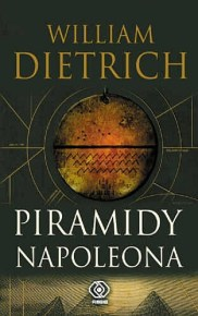 William Dietrich – Piramidy Napoleona - ebook