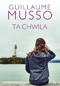 Guillaume Musso – Ta chwila - ebook