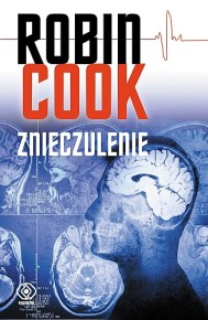 Robin Cook – Znieczulenie - ebook