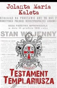 Jolanta Maria Kaleta – Testament templariusza - ebook