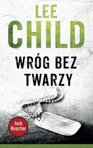 Lee Child – Wróg bez twarzy - ebook