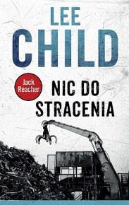 Lee Child – Nic do stracenia - ebook