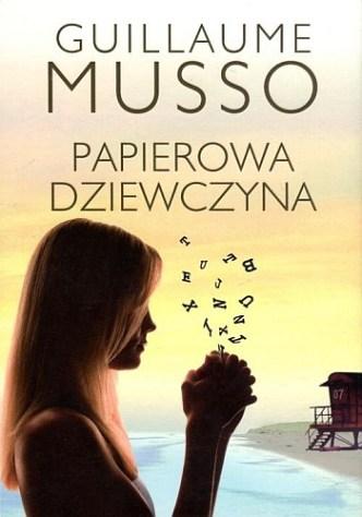 Guillaume Musso – Papierowa dziewczyna