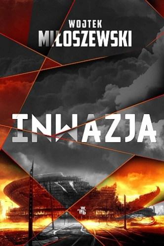 Wojtek Miłoszewski – Inwazja