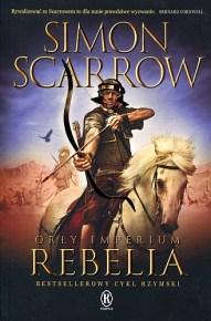 Simon Scarrow – Orły Imperium. Rebelia - ebook