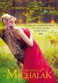 Katarzyna Michalak – Czerwień jarzębin - ebook