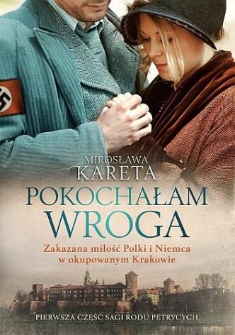 Mirosława Kareta – Pokochałam wroga