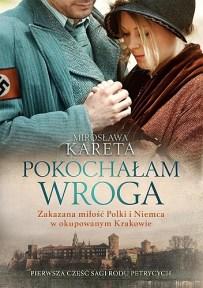 Mirosława Kareta – Pokochałam wroga - ebook