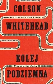 Colson Whitehead – Kolej podziemna. Czarna krew Ameryki - ebook