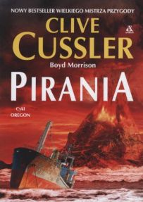 Clive Cussler & Boyd Morrison – Pirania - ebook