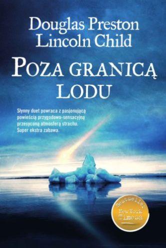 Douglas Preston & Lincoln Child – Poza granicą lodu