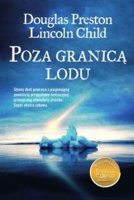 Douglas Preston & Lincoln Child – Poza granicą lodu - ebook