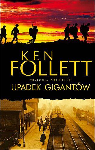 Ken Follett – Upadek gigantów