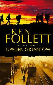Ken Follett – Upadek gigantów - ebook