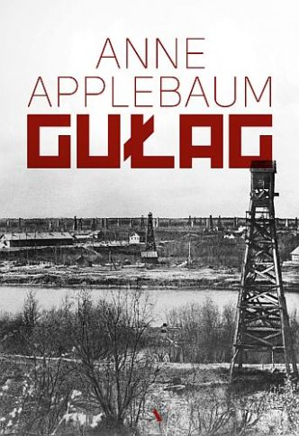Anne Applebaum – Gułag