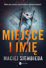 Maciej Siembieda – Miejsce i imię - ebook