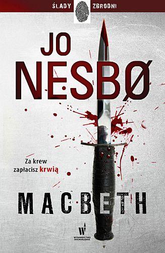 Jo Nesbø – Macbeth