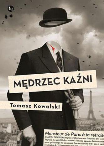 Tomasz Kowalski – Mędrzec kaźni